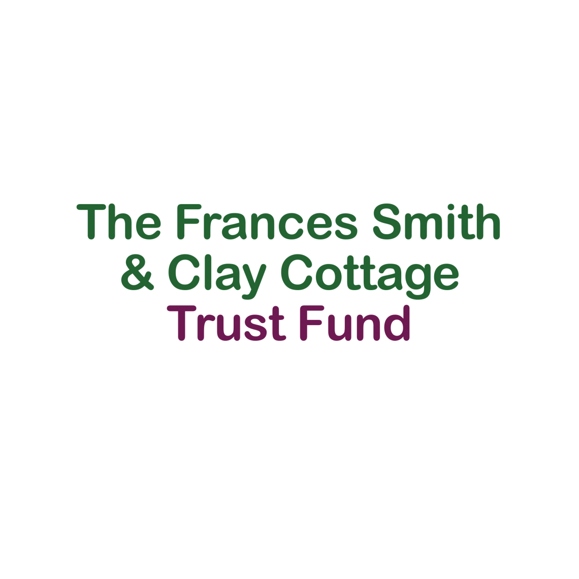 Frances Smith Clay Cottage Trust Fund logo
